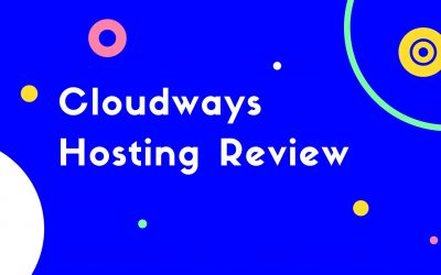 Cloudways Hosting Review: Best Managed Cloud Hosting